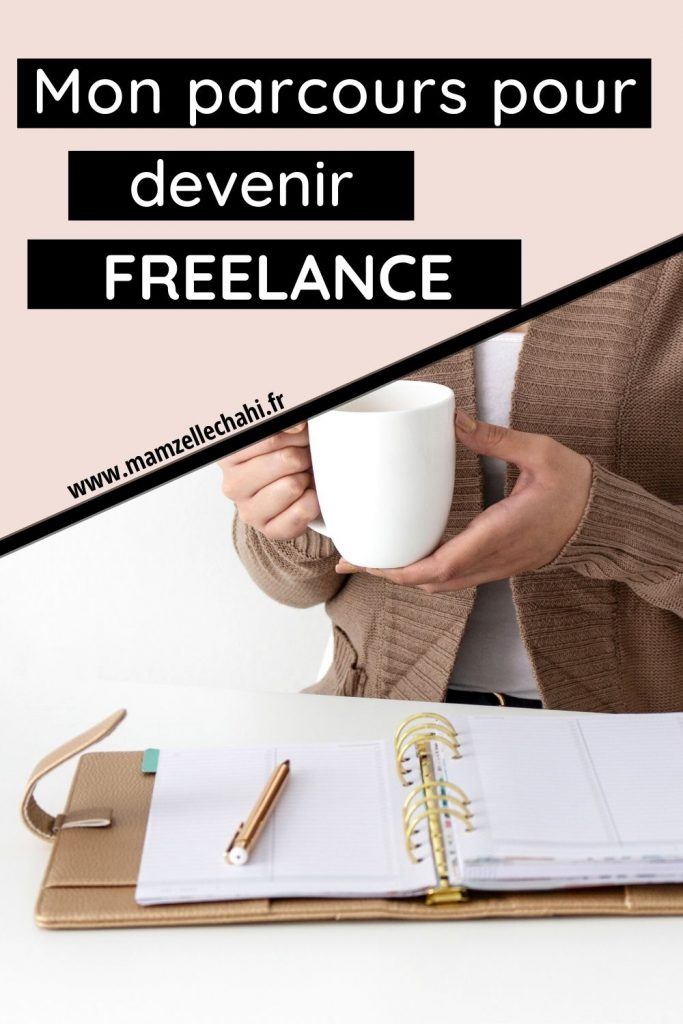 Freelance, mon parcours